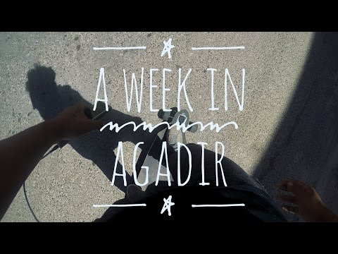 A Week In Agadir (GoPro Hero 5)