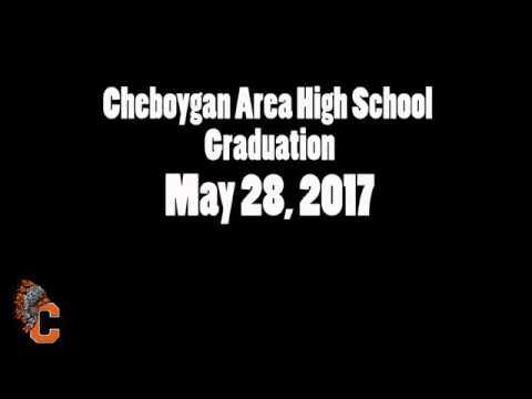 2017 Cheboygan Area High School Graduation