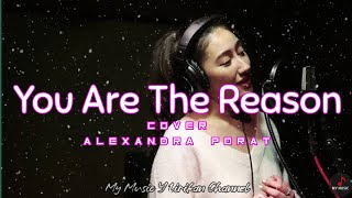 Download You Are The Reason - Cover by Alexandra Porat (Lyrics)