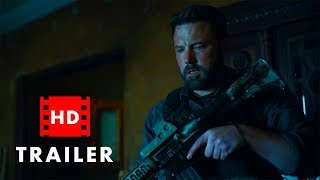 Triple Frontier 2019 - Official HD Trailer | Ben Affleck, Charlie Hunnam (Action Movie)