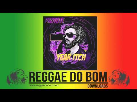 PROTOJE 7 YEAR ITCH [FULL ALBUM] #REGGAE