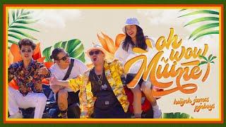 MV Oh Wow Mũi Né - Huỳnh James Ft Pjnboys