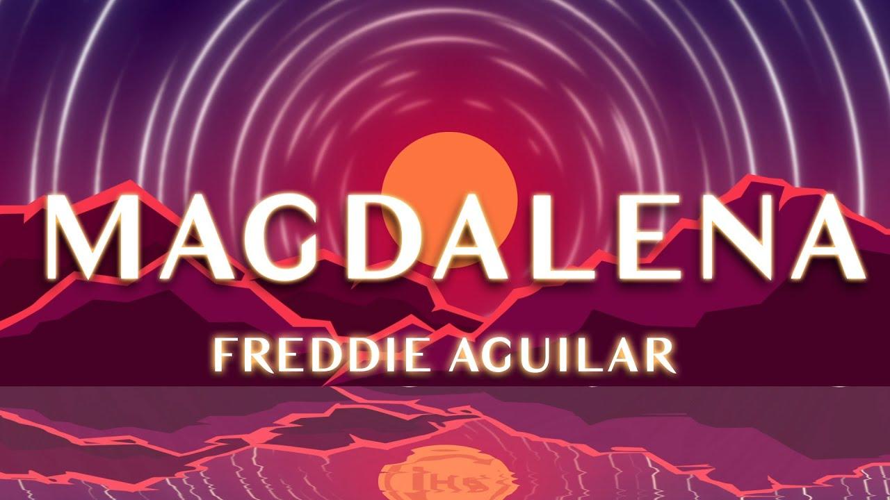 Freddie Aguilar - Magdalena (1 Hour Loop)