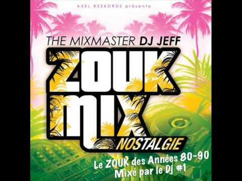 Zouk Mix Nostalgie (2012)  DJ JEFF