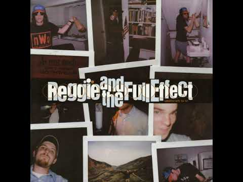 Reggie And The Full Effect - Better For You
