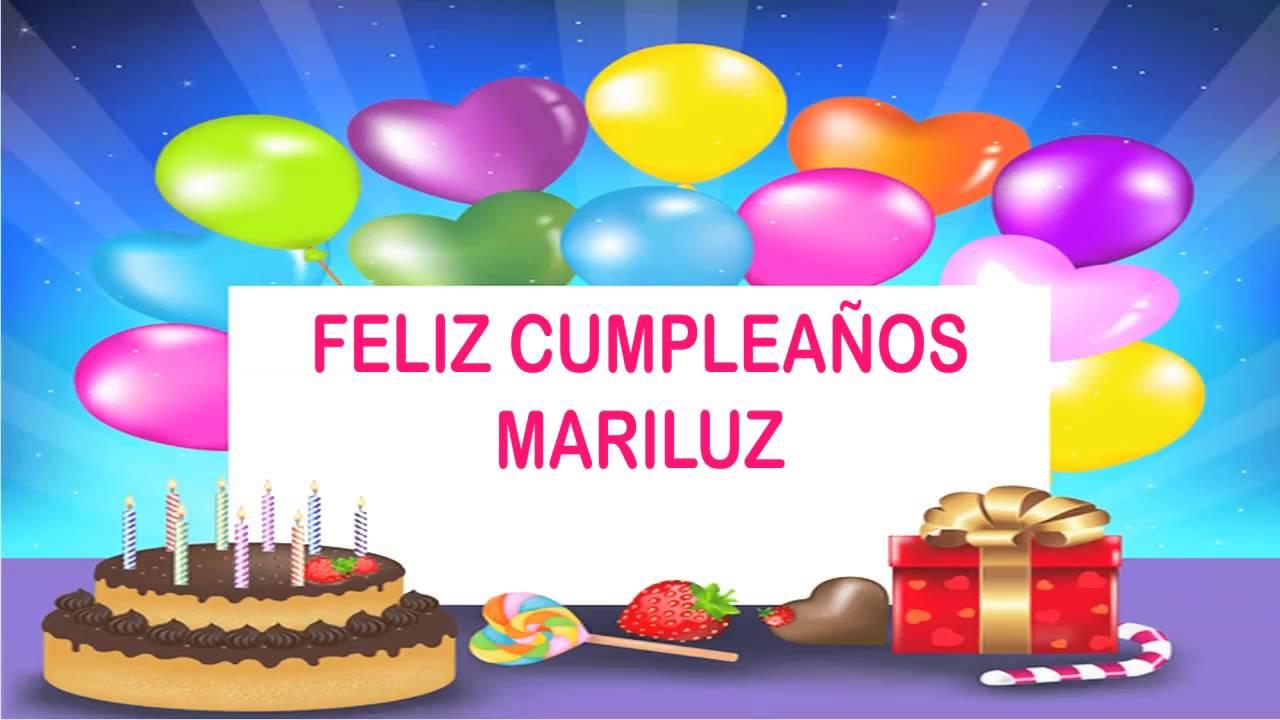 Mariluz Wishes Mensajes Happy Birthday Youtube