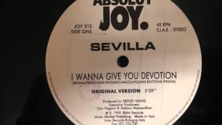Sevilla - I Wanna Give You Devotion