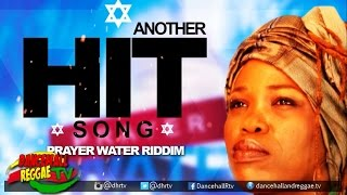 Queen Ifrica - Another Hit Song ▶Prayer Water Riddim ▶LockeCity Music ▶Reggae 2016