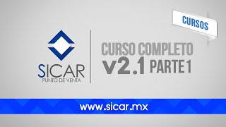 Curso Completo 1 (Grabado) (SICAR Versión 2.1)