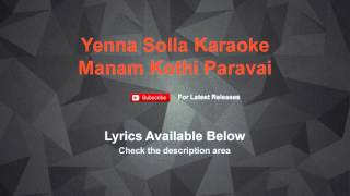 Yenna Solla Karaoke Manam Kothi Paravai | Lyrics
