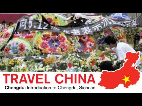 Travel Chengdu - Introduction to Chengdu, Sichuan China