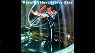 gary glitter - SILVER STAR : entire album