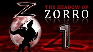 The Shadow of Zorro (PS2, PC) Walkthrough Part 1