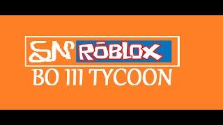 SN ROBLOX - BO3 TYCOON