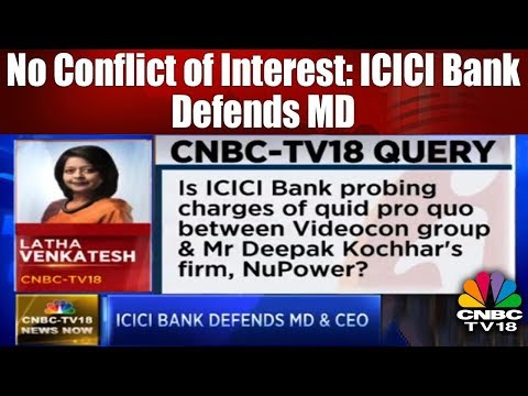 No Conflict of Interest: ICICI Bank Defends MD & CEO Chanda Kochhar | BREAKING NEWS | CNBC TV18