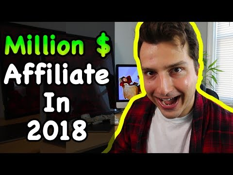 How to Become an Affiliate Marketing Millionaire In 2018 (While Being The World's WORST Salesman)
