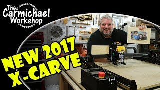 New Inventables X-Carve CNC Machine with Upgrades 2017