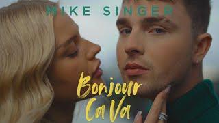 MIKE SINGER - Bonjour Ca Va [Offizielles Musikvideo] (prod. by beatgees)