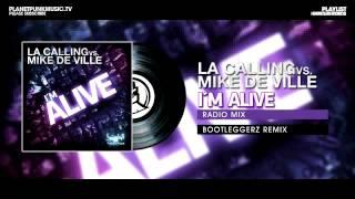 LA Calling vs. Mike De Ville - I´m Alive  - Radio Mix