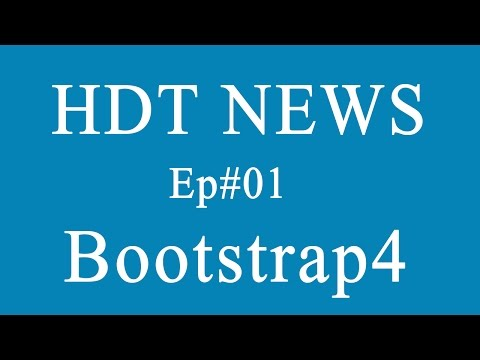 Bootstra4 is comming | HDT news update Ep# 01(21/12/2015