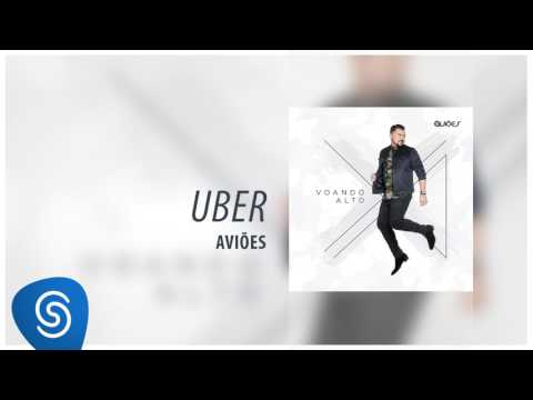 Aviões - Uber (Álbum Voando Alto) [Áudio Oficial]