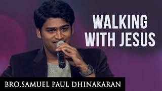 Walking With Jesus (English - Hindi) | Samuel Dhinakaran