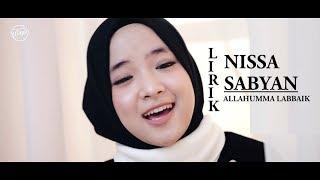 [1.65 MB] Lirik Nissa Sabyan Terbaru Allahumma Labbaik