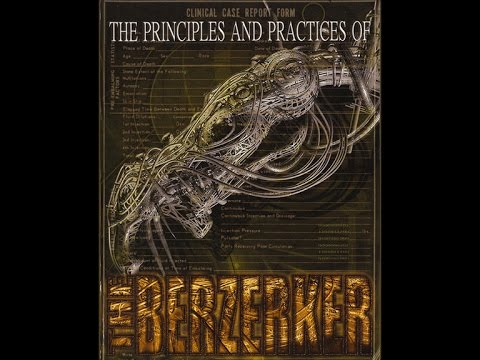 The Principles and Practices of The Berzerker (FULL LIVE FEATURE)