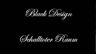 Black Design - Schalltoter Raum