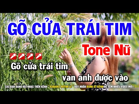Karaoke Gõ Cửa Trái Tim - Tone Nữ Am   Nhạc Sống Huỳnh Lê