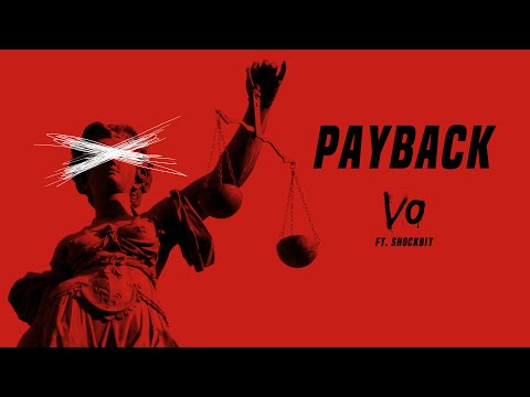 """Payback"" - Vo Williams Ft. Shockbit"