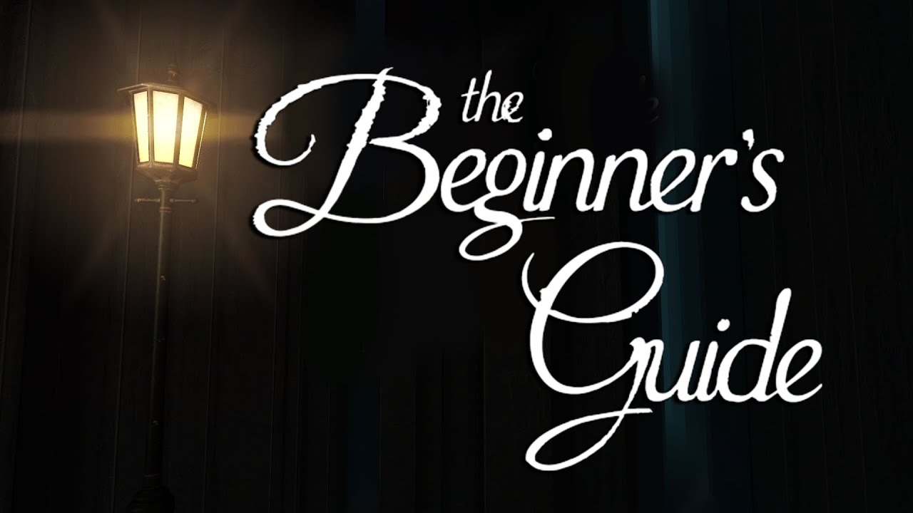 A Powerful Experience  The Beginner's Guide  Youtube