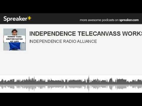 INDEPENDENCE TELECANVASS WORKSHOP 7.8.14 (made with Spreaker)