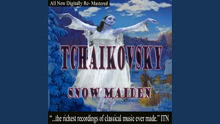 Snegourotchka, Snow Maiden, Incidental Music to the Ostrosky play, Op.12, Finale