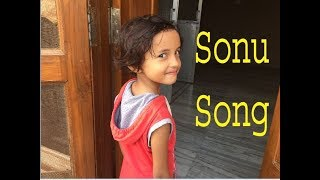 Sonu Song by a cute girl very funny