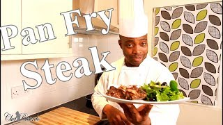 How To Pan Fry A Steak | Beef Recipe With Salad | Chef Ricardo Cooking