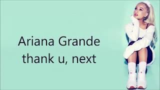 Ariana Grande ~ thank u, next ~ Lyrics