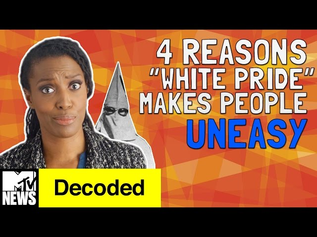 """4 Reasons """"White Pride"""" Makes People Uneasy 
