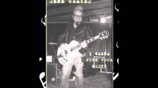GENE CRAZED AND HIS ROCK AND ROLL BUGS - I WANNA FUCK YOUR MOUTH