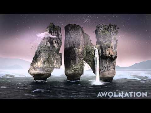 AWOLNATION  Not Your Fault