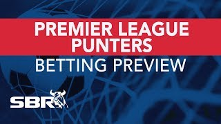 Premier League Matchday 24 Preview | Best Bets, Odds Analysis & Predictions
