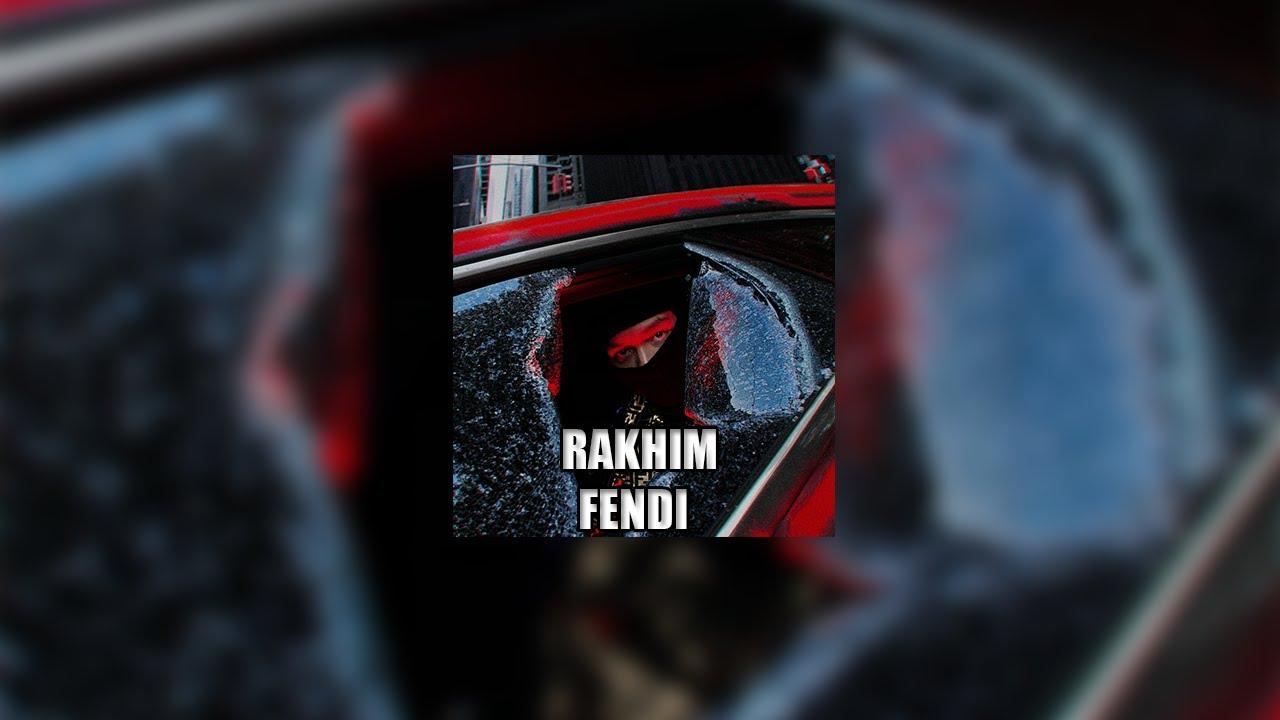 Rakhim – Fendi [1 ЧАС]