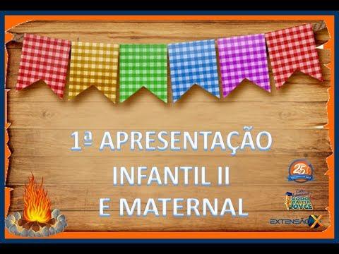 Apresentação Festa Junina - Maternal e Infantil II