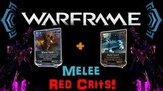 [U18.4] Warframe - Blood Rush + Body Count / Melee Red Crit OP combo   N00blShowtek