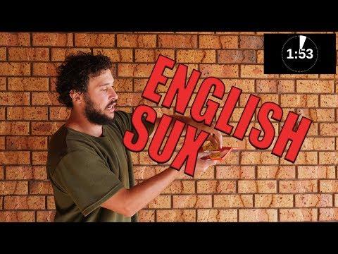 WHY ENGLISH SUX.