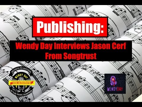 Publishing Interview Jason Cerf at Songtrust | Wendy Day Int