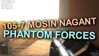 105 -7 with the MOSIN NAGANT in ROBLOX Phantom Forces