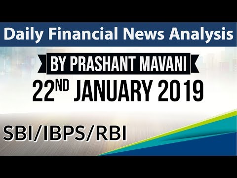 22 January 2019 Daily Financial News Analysis for SBI IBPS RBI Bank PO and Clerk
