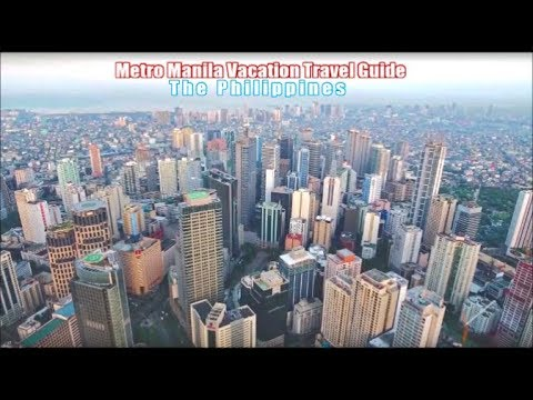 Metro Manila Philippines Vacation Travel Guide 2018