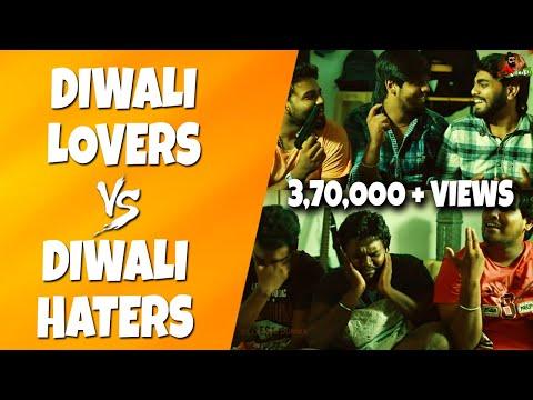 Diwali Lovers Vs Diwali Haters | Funny Deepavali Scenario | Sillaakki Dumma